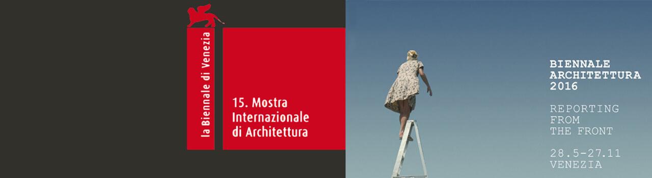 15. Mostra Internazionale di Architettura alla Biennale di Venezia